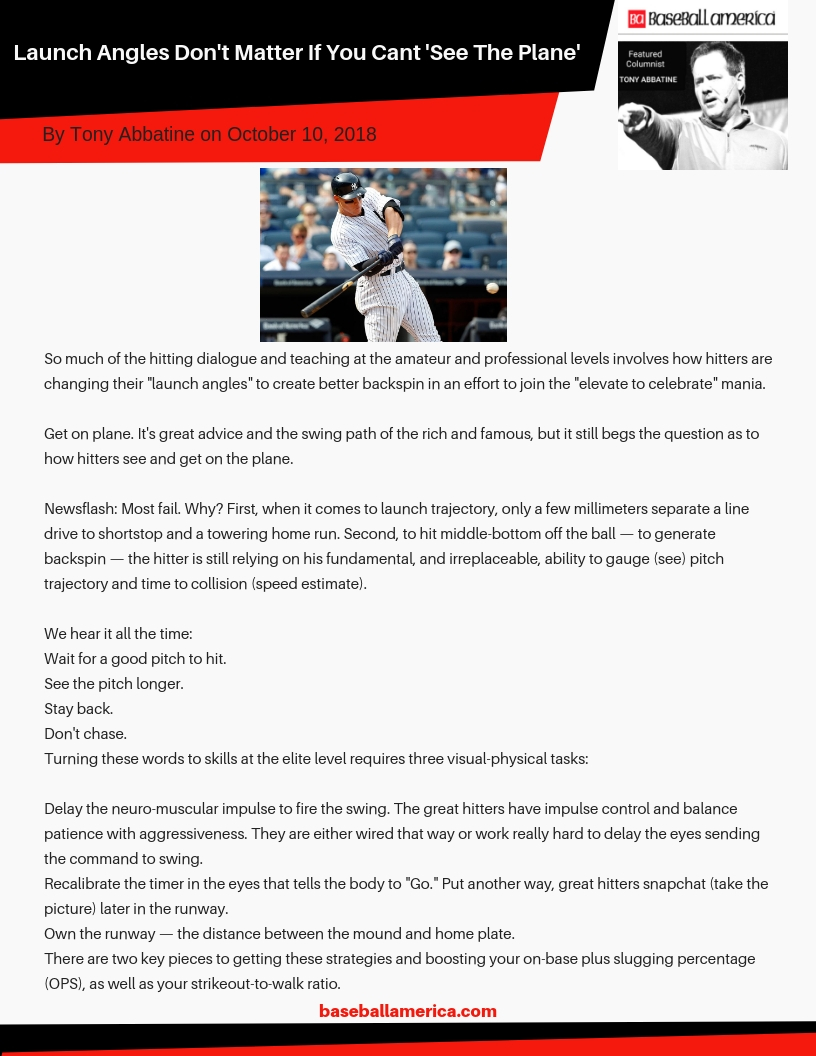Launch Angles Don't Matter If You Cant 'See The Plane'. Baseball America. Founder of Frozen Ropes Tony Abbatine